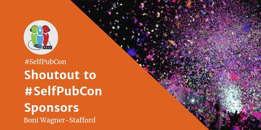 Super Shoutout To #Selfpubcon2019 Sponsors