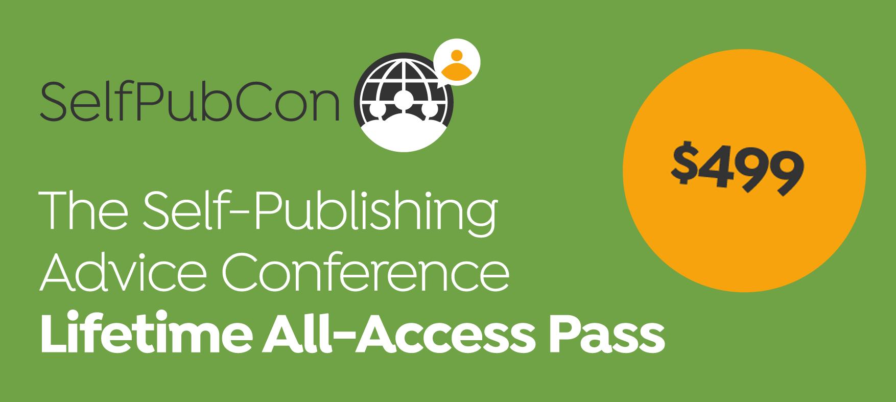 Self-Publishing Advice Conference Lifetime Pass